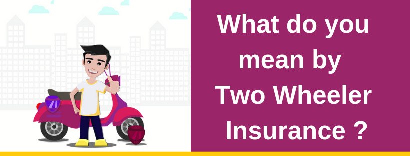 What-is-Two-Wheeler-Insurance