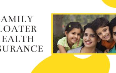 FAMILY-FLOATER-HEALTH-INSURANCE-FAQ