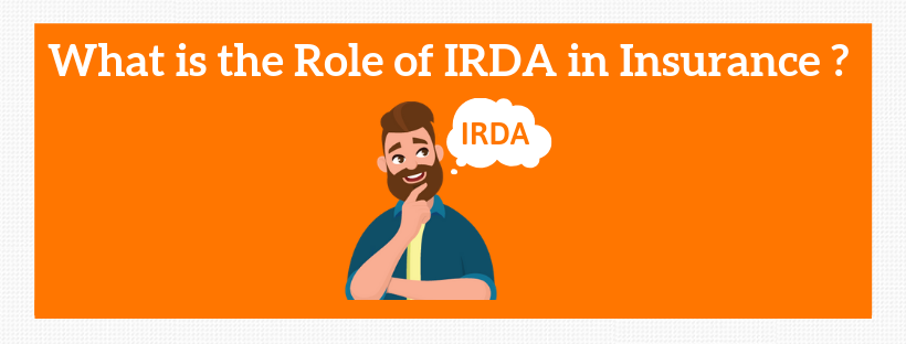 What-is-the-Role-of-IRDA-in-Insurance