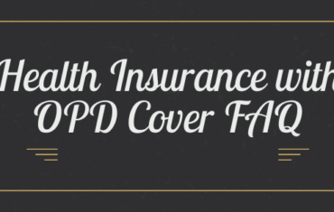Health Insurance with OPD Cover FAQ