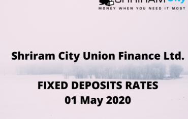 shriram-city-union-finance-fixed-deposits-rates-1-may-2020
