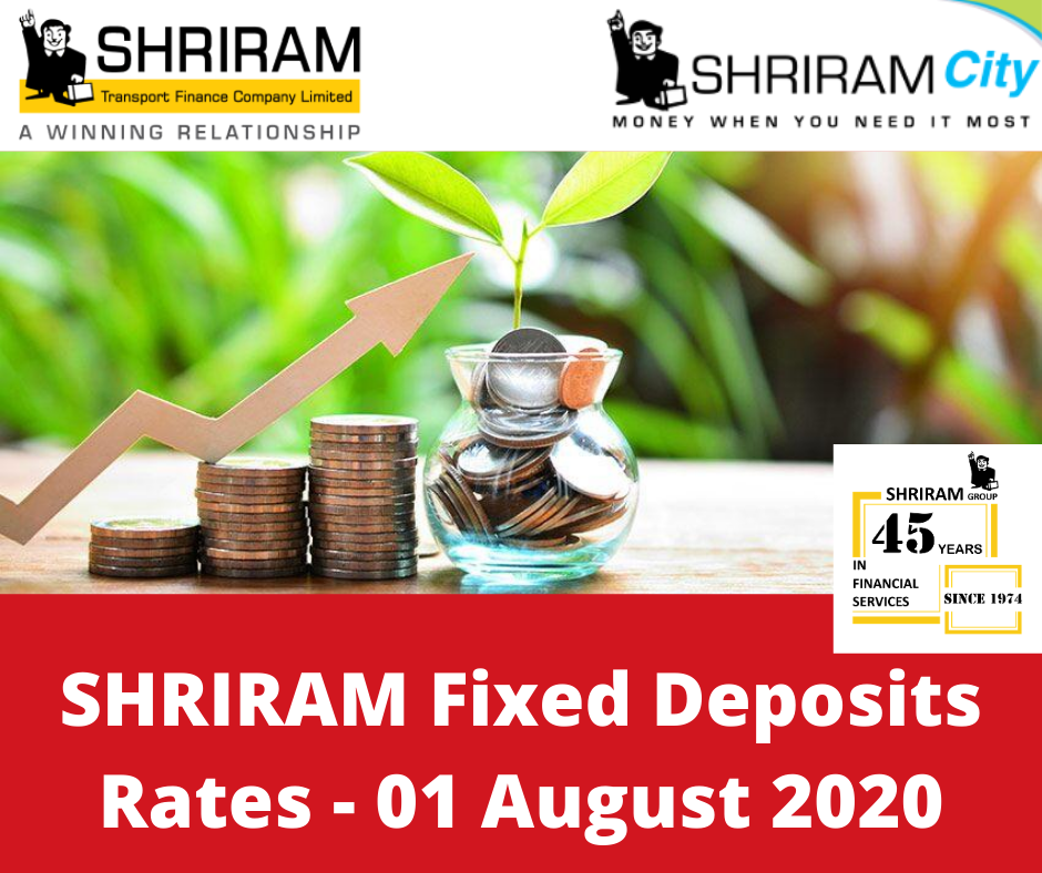 Shriram Fixed Deposits Rates w.e.f 01 August 2020 - STFC & SCUF